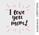 """""""i Love You  Mom  """" Hand..."""