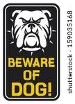 Beware Of Dog Sign  Beware Of...