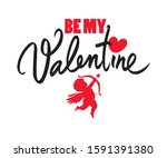 be my valentine text with red... | Shutterstock .eps vector #1591391380