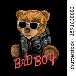 Bad Boy Slogan With Bear Toy In ...