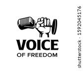 voice of freedom logo. fist... | Shutterstock .eps vector #1592045176