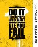 do it for the people who want... | Shutterstock .eps vector #1594923499