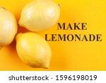 """lemons and phrase """"make...   Shutterstock . vector #1596198019"""