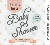 baby shower invitation | Shutterstock .eps vector #159698933