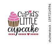 cupid's little cupcake mommy... | Shutterstock .eps vector #1597214596