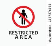 restricted area warning.... | Shutterstock .eps vector #1597576993