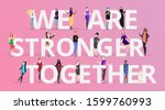 We Are Stronger Together Sloga...