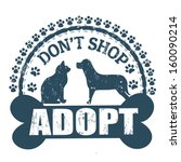 Don't shop adopt, grunge rubber stamp on white, vector illustration - stock vector