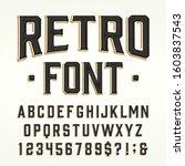 retro alphabet font. scratched... | Shutterstock .eps vector #1603837543