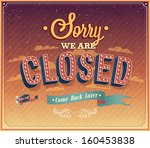 sorry we are closed typographic ... | Shutterstock .eps vector #160453838