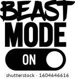 beast mode one  motivational...   Shutterstock .eps vector #1604646616