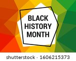 black history month celebration ... | Shutterstock .eps vector #1606215373