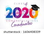 class of 2020 year graduation... | Shutterstock .eps vector #1606408339