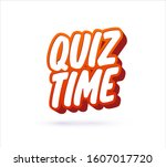 quiz time lettering text.... | Shutterstock .eps vector #1607017720