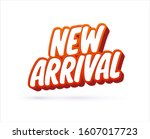 new arrival lettering text.... | Shutterstock .eps vector #1607017723