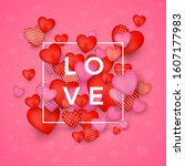 valentine s day greeting card.... | Shutterstock .eps vector #1607177983