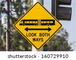 Look Both Ways Bus And Tram...