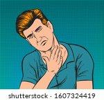 a man with a sore throat.pop... | Shutterstock .eps vector #1607324419