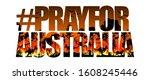 pray for australia   typography ... | Shutterstock .eps vector #1608245446