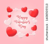 happy valentines day romance... | Shutterstock .eps vector #1608505513