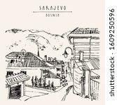 sarajevo  bosnia  balkans ...   Shutterstock . vector #1609250596