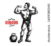 hand drawn vintage circus... | Shutterstock .eps vector #1609380340