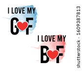 I Love My GF, I Love My BF couple t-shirt design suitable for fabric print / print on any colour t shirts. also colour can be edit with editable files. vector illustration design