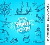 Let Us Travel Again. Adventure...