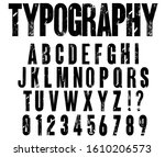 typographic distressed font... | Shutterstock .eps vector #1610206573