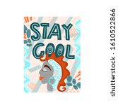 stay cool   hand drawn... | Shutterstock .eps vector #1610522866