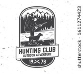 set of hunting club badge. ... | Shutterstock . vector #1611274423