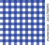 blue gingham seamless pattern... | Shutterstock .eps vector #1611706093