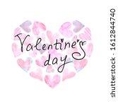 hand lettering of valentine's...   Shutterstock . vector #1612844740