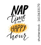 nap time is my happy hour.... | Shutterstock .eps vector #1613633170