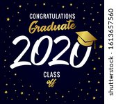 class of 2020 year graduation... | Shutterstock .eps vector #1613657560