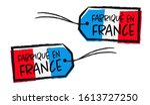 fabriqu  en france   made in... | Shutterstock .eps vector #1613727250