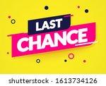 vector illustration last chance ... | Shutterstock .eps vector #1613734126