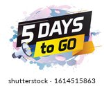 5 days to go word concept...