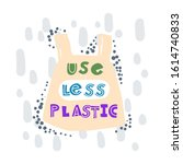 use less plastic. hand drawn...   Shutterstock .eps vector #1614740833