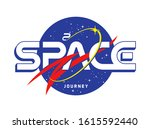 a space journey slogan t shirt... | Shutterstock .eps vector #1615592440