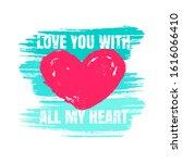 love print with heart  brush...   Shutterstock .eps vector #1616066410