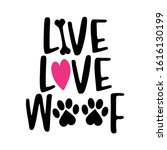 Live Love Woof   Words With Dog ...