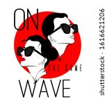 on the same wave. vector hand... | Shutterstock .eps vector #1616621206