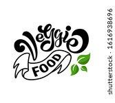 veggie food lettering logo....   Shutterstock .eps vector #1616938696
