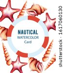 nautical watercolor card with... | Shutterstock .eps vector #1617060130