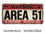 Area 51 Vintage Rusty Metal...