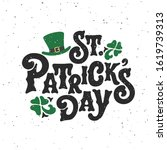 st. patrick's day handwritten... | Shutterstock .eps vector #1619739313