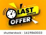 last minute offer sale banner.... | Shutterstock .eps vector #1619860033