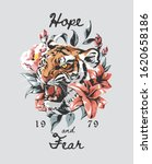 hope and fear slogan with tiger ... | Shutterstock .eps vector #1620658186
