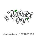 st. patrick's day handwritten... | Shutterstock .eps vector #1621839553